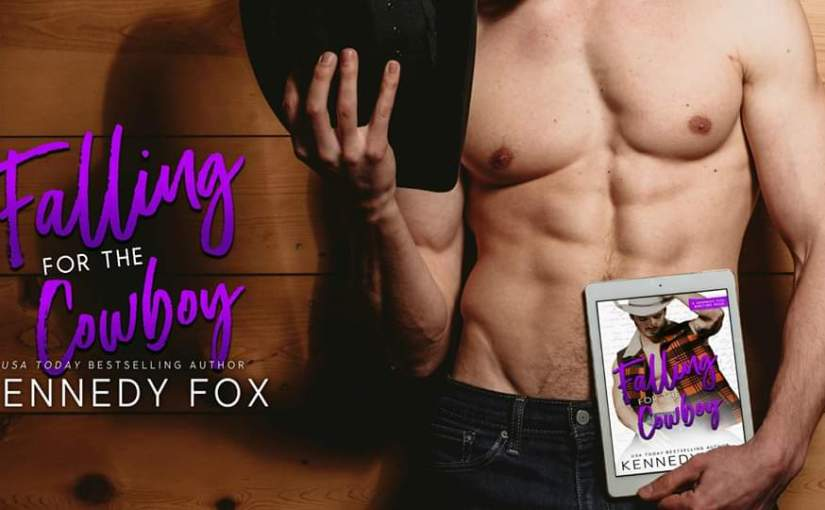 Early Review: Falling for the Cowboy, Kennedy Fox